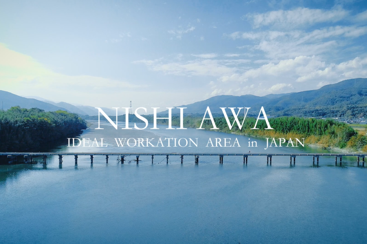 ~Nishi-Awa, ideal Workation area in Japan~